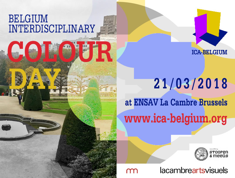 The Interdisciplinary Colour Association Belgium Kindly Invites All Friends Teachers Students And Pros To COLOUR DAY 2018 Symposium